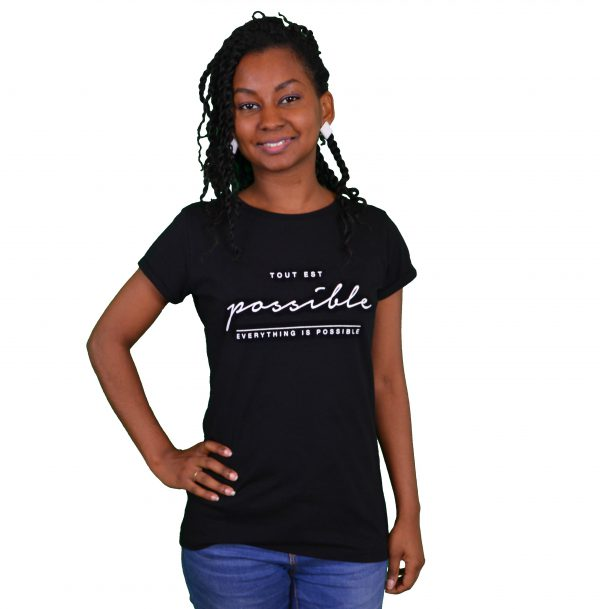 TSHIRT Tout est possible/ eveything is possible